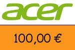Acer 100 Euro Gutscheincode