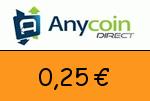 Anycoindirect 0,25 Euro Gutschein