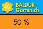 Baldur-Garten.ch 50 % Gutschein