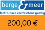 Berge-Meer 200,00 Euro Gutscheincode