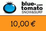 Blue_Tomato 10,00 Euro Gutschein