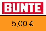BUNTE 5,00€ Gutscheincode