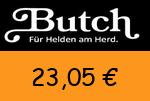 Butch 23,05 Euro Gutscheincode