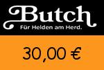 Butch 30,00€ Gutscheincode