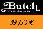 Butch 39,60 Euro Gutscheincode