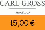 Carl-Gross 15 Euro Gutscheincode