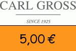 Carl-Gross 5,00€ Gutscheincode