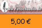 Fetischaudio 5,00€ Gutscheincode