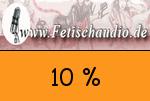 Fetischaudio 10 Prozent Gutschein