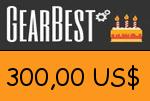 Gearbest 300,00 US Dollar Gutscheincode