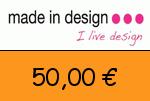 MadeInDesign 50,00 € Gutscheincode