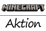 Aktion bei Minecraft