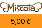 Miscota 5,00€ Gutscheincode