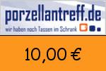 Porzellantreff 10,00 Euro Gutscheincode