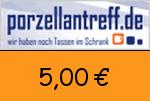 Porzellantreff 5,00€ Gutscheincode