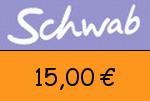 Schwab 15 Euro Gutscheincode