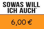 Sowaswillichauch 6,00 Euro Gutscheincode