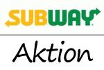 Aktion bei Subway