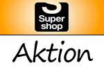 Aktion bei Supershop