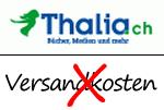Versandkostenfrei bei Thalia.ch