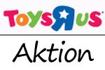Aktion bei ToysRUs