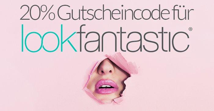 20% LookFanatastic Gutscheincode