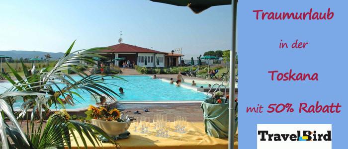 50 Prozent Travelbird Gutschein für Urlaub in der Toskana